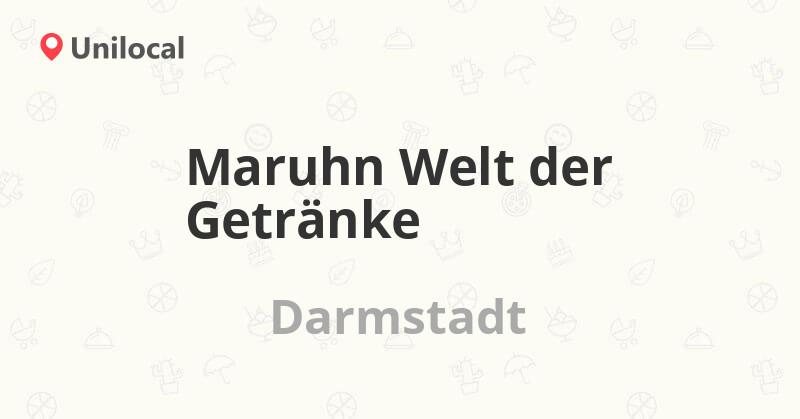 Maruhn Welt der Getränke – Darmstadt, Pfungstädter Str. 174 (21 ...